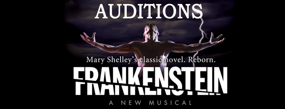 Frankenstein_Auditions