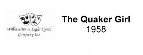 The Quaker Girl – 1958