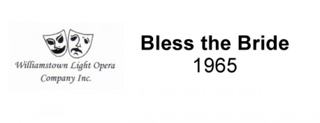 Bless the Bride – 1965