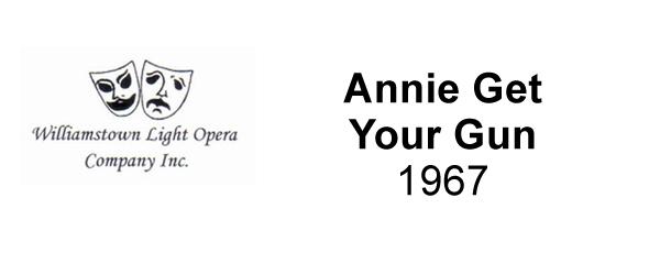 Annie Get Your Gun – 1967
