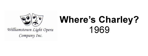 Where's Charley? – 1969