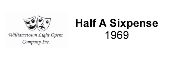 Half A Sixpense – 1969