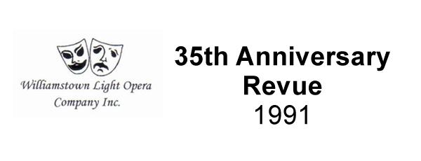 35th Anniversary Revue – 1991