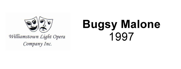 Bugsy Malone – 1997
