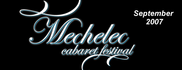 Mechelec Cabaret Festival – September 2007