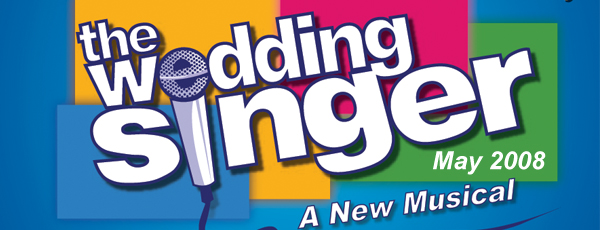 The Wedding Singer – May 2008