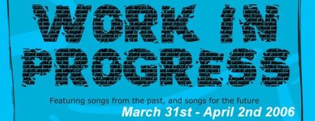 Work in Progress – Re-Launch Concert – 2006