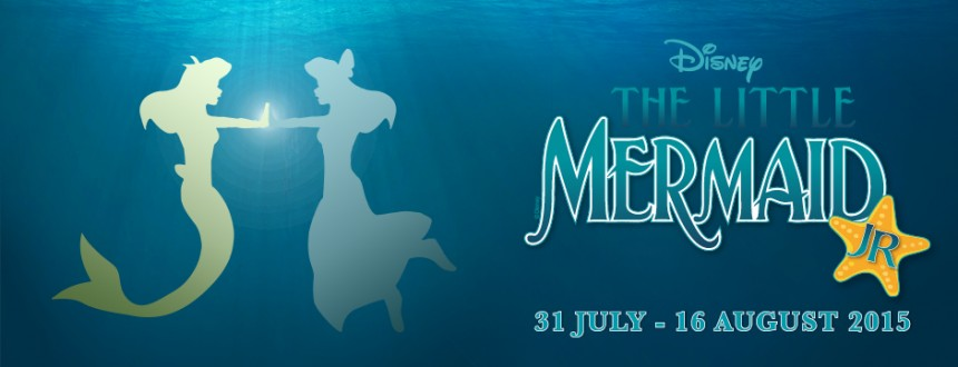The Little Mermaid Jr – July / August 2015