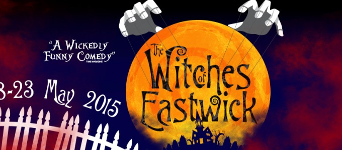 The Witches of Eastwick – May 2015