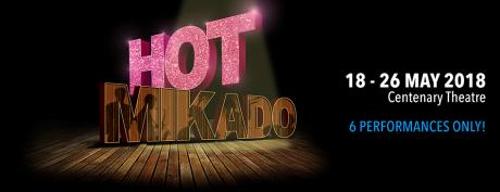 HOT MIKADO – May 2018
