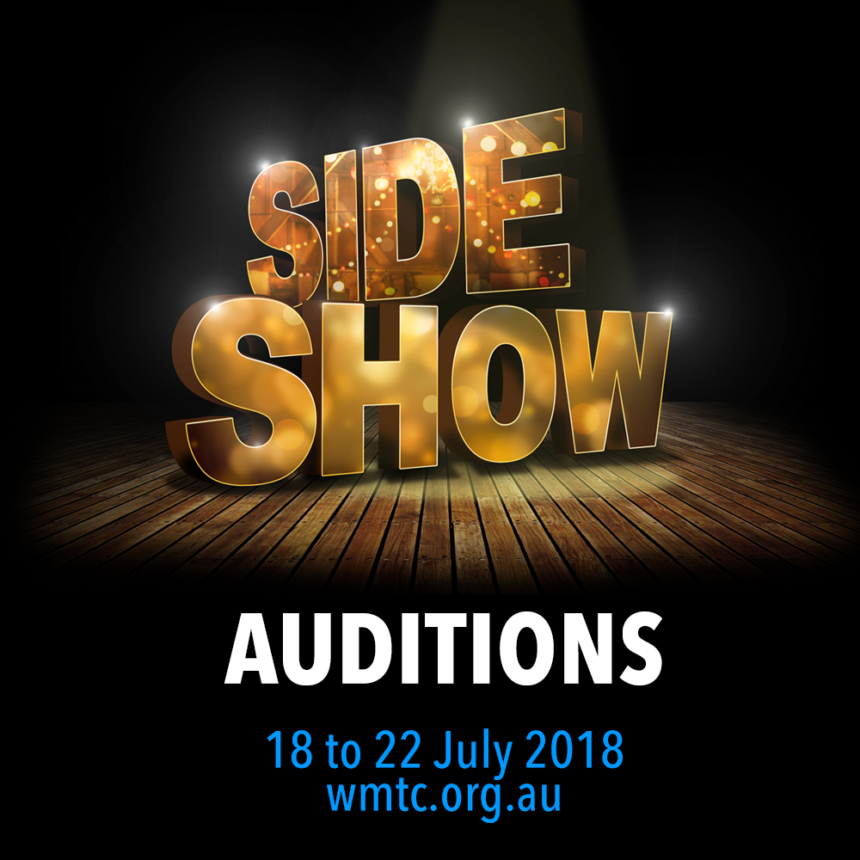 SIDE SHOW – Audition Information Released