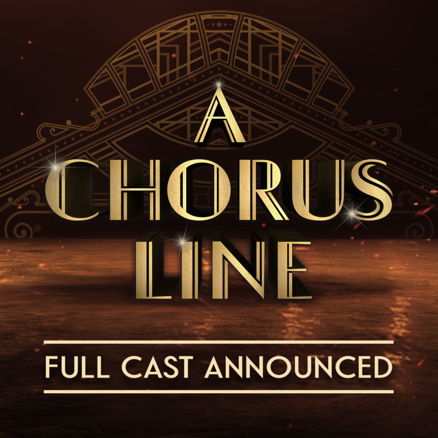 A CHORUS LINE – Full Cast Announced