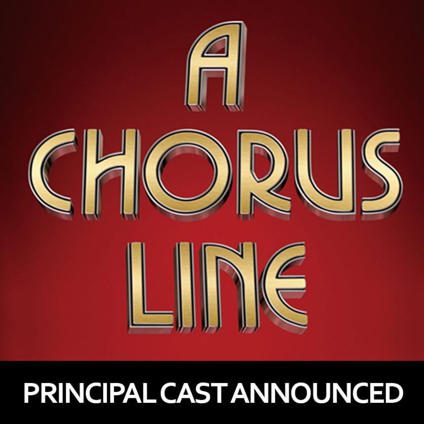 A CHORUS LINE – Principal Cast Announced