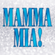 MAMMA MIA! – May 2019 Production Announcement