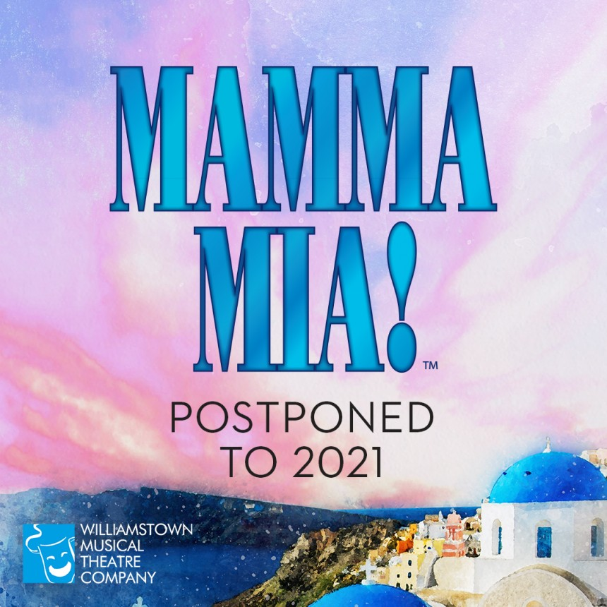 Update on Postponement of  Mamma Mia! – 19 July 2020