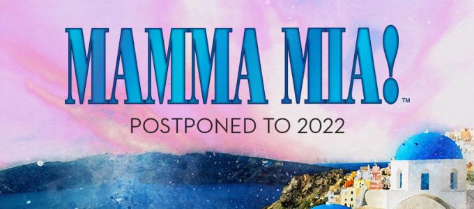 MAMMA MIA! – 2022 DATES TBC